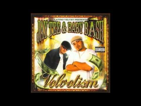 Jay Tee & Baby Bash - What