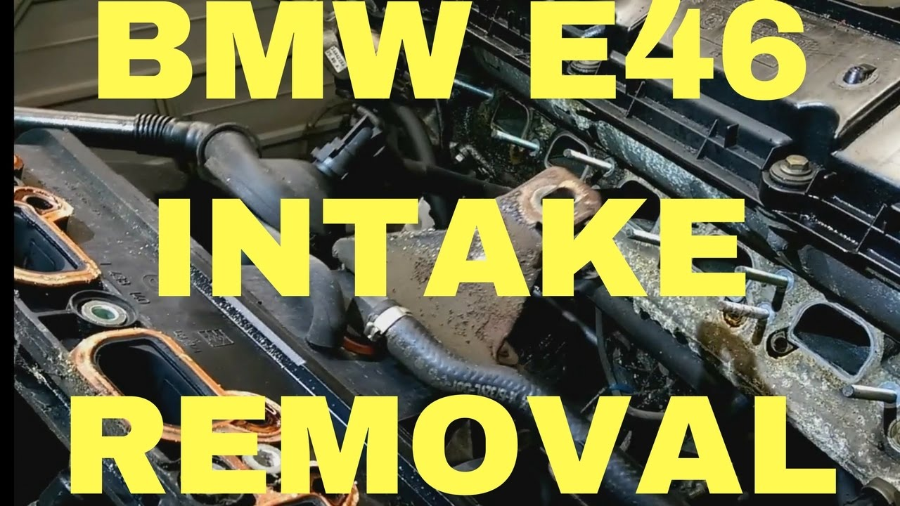 Intake manifold removal and vacuum leaks in BMW e46  YouTube