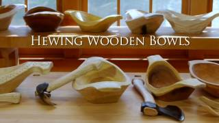 """""""Hewing Wooden Bowls"""" with Peter Follansbee - Preview"""