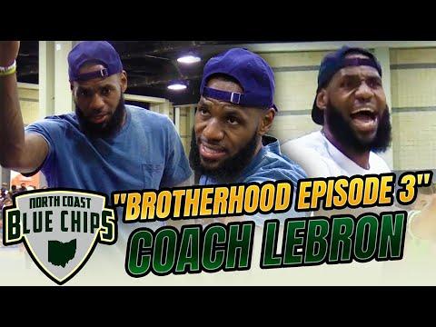 "North Coast Bluechips   ""Brotherhood"" Episode 3 (Part 2)  ""Coach LeBron""!!!!"