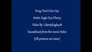 Eagle-Eye Cherry - Don't Give Up w/lyrics