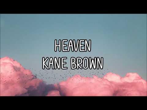 heaven - kane brown (lyrics)