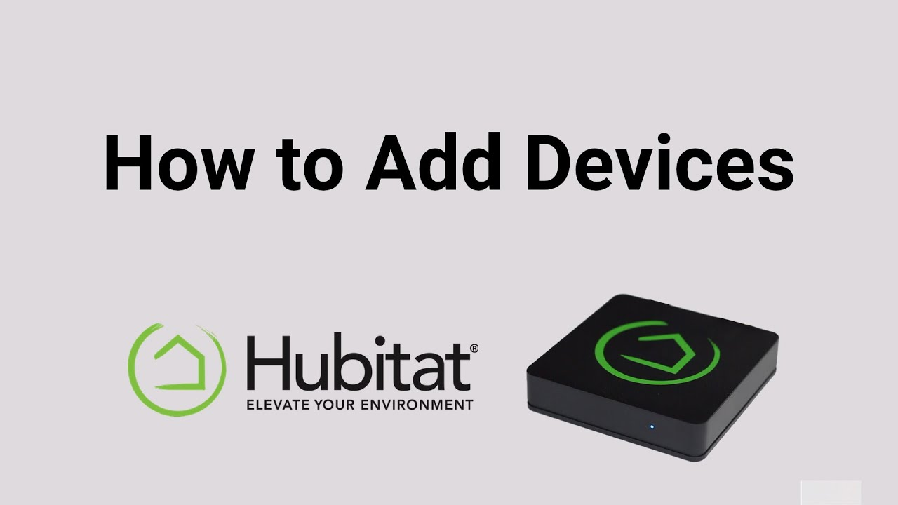 Download How to Add Devices to Your Hubitat Elevation Home Automation System