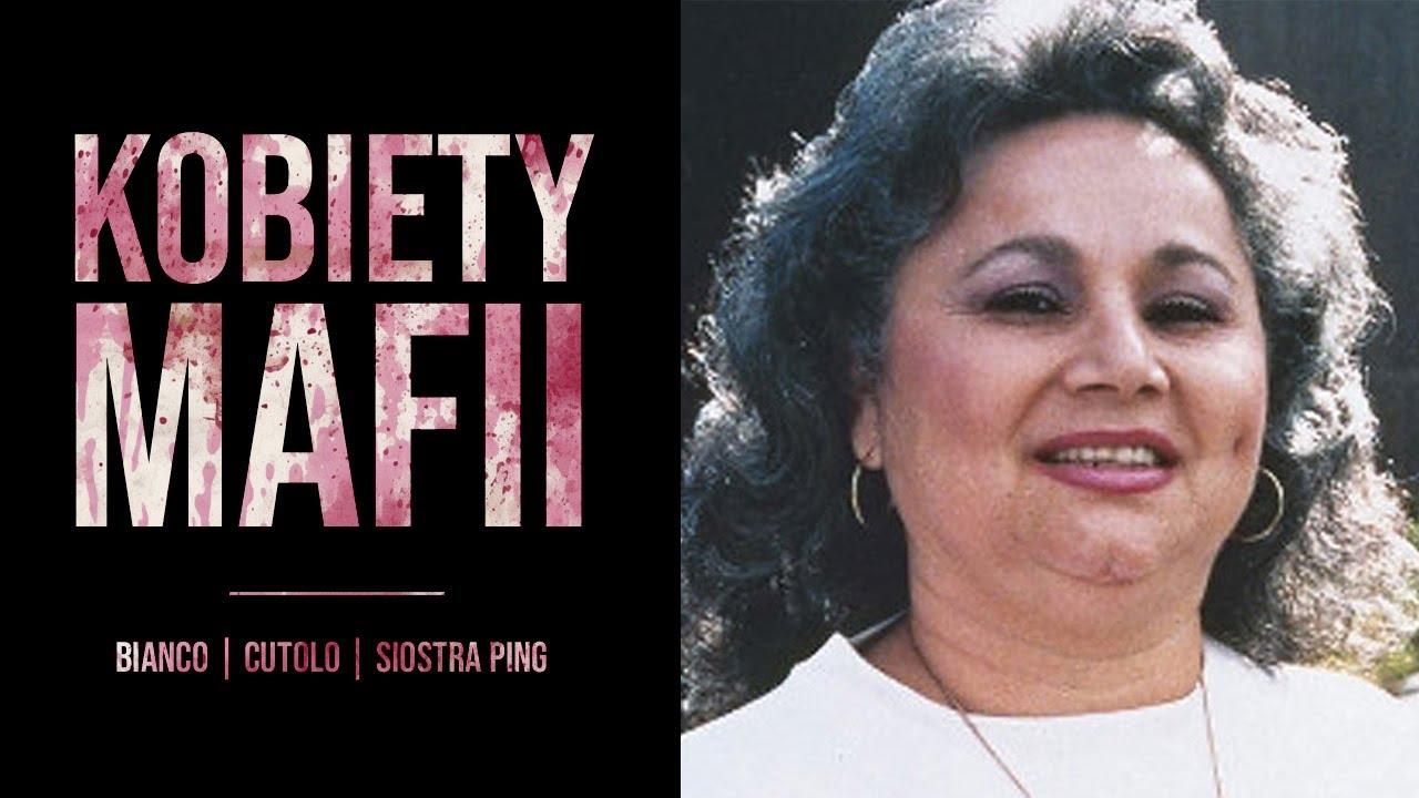 Prawdziwe kobiety mafii   Siostra Ping, Maria Liccardi, Rosetta Cutolo, Griselda Blanco