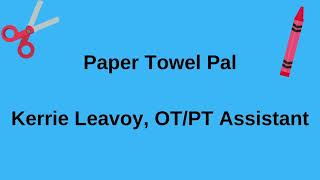 Paper Towel Pal