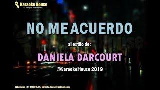 Karaoke | No Me Acuerdo - Daniela Darcourt