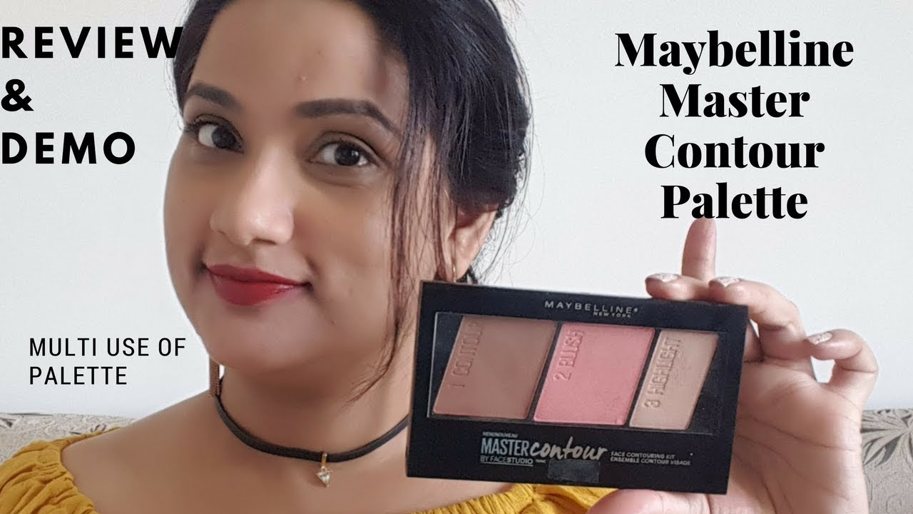 1c52a587ad3 Maybelline Master Contour Palette Review , Demo & Multi use Trick | India