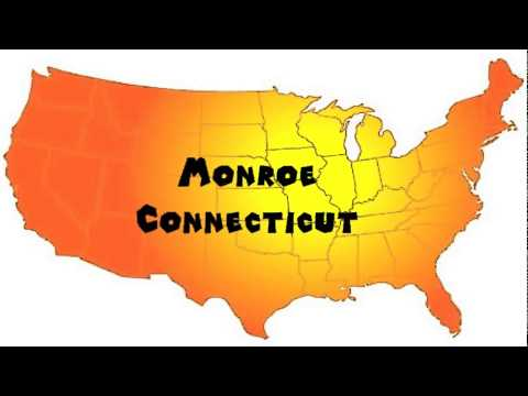 How to Say or Pronounce USA Cities — Monroe, Connecticut