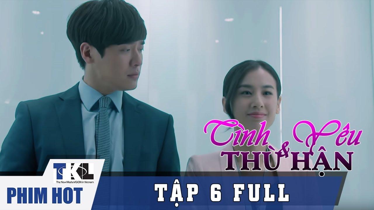 image TÌNH YÊU VÀ THÙ HẬN - Tập 6 | Phim Trung Quốc Thái Lan Lồng Tiếng