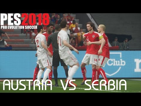 PES 2018 (PS4 Pro) Austria v Serbia WORLD CUP QUALIFIERS 06/10/2017 PREDICTION 1080P 60FPS