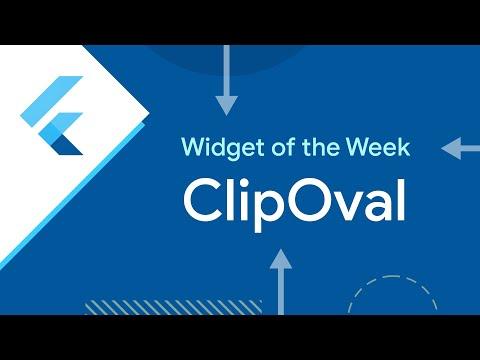 ClipOval (Flutter Widget of the Week)