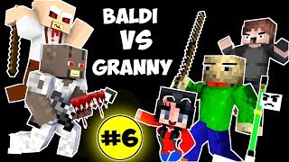 Monster School : BALDI'S BASICS VS GRANNY CHALLENGE PART 6 - Minecraft Animation