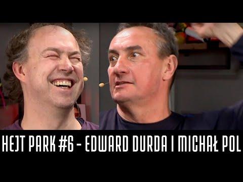 HEJT PARK #6 - EDWARD DURDA I MICHAŁ POL ODPOWIADAJĄ NA TELEFONY
