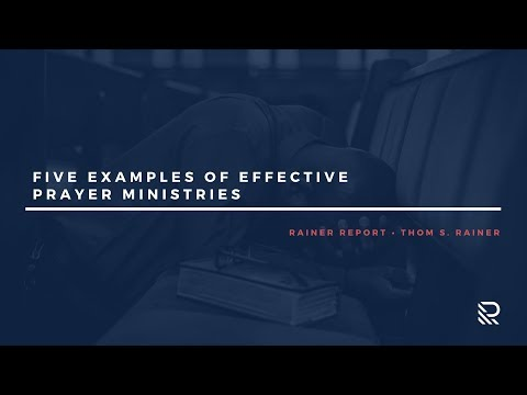 Five Examples of Effective Prayer Ministries