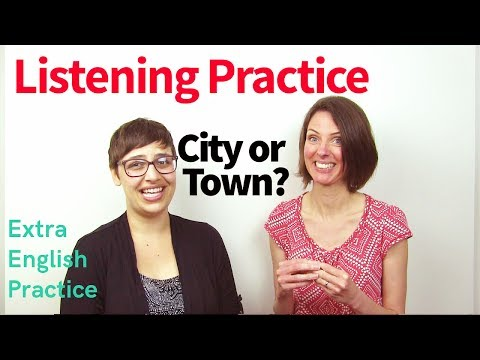 Advantages of Living in the City or the Town  Listening & Comprehension Practice
