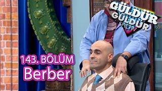 Güldür Güldür Show 143. Bölüm, Berber Skeci