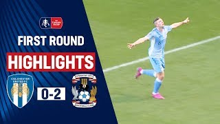 Sky Blues Now Unbeaten In Six Games | Colchester United 0-2 Coventry City | Emirates FA Cup 19/20