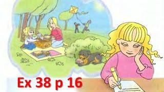 Enjoy English. 4 класс. Unit 1. Упр.38, стр. 16