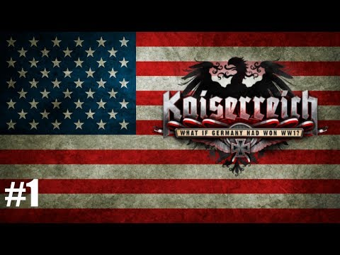 Hearts of Iron IV|Kaiserreich MOD|EP1|U.S.A|In God We Trust