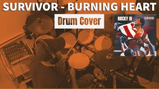 Drum Cover - Survivor - Burning Heart (from Rocky 4 movie soundtrack)