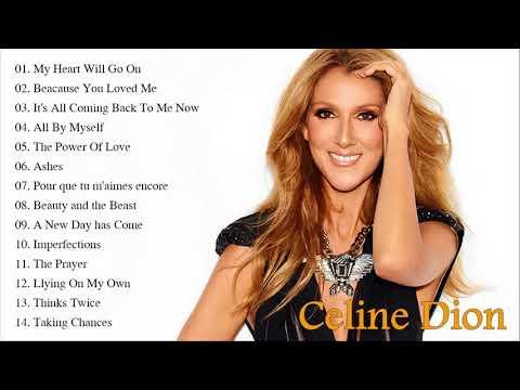 Download Best Songs Of Celine Dion  - Celine Dion Greatest Hits Full Album