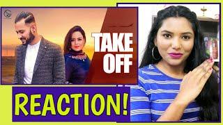 South Indian Reacts To TAKE OFF | Garry Sandhu, Gurlej Akhtar | Latest Punjabi songs 2019