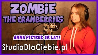 Zombie - The Cranberries (cover by Anna Pietrek) #1243