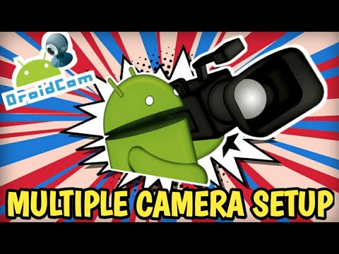 How to Setup Multiple Camera arrangement in Droid Cam  Latest Innovation in Droid Cam.Hindi Tutorial