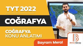 1)Bayram MERAL - Coğrafyanın Konusu ve Bölümleri  (TYT-Coğrafya) 2021