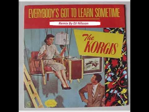 The Korgis - Everybody's Got To Learn Sometime    Remix By DJ Nilsson