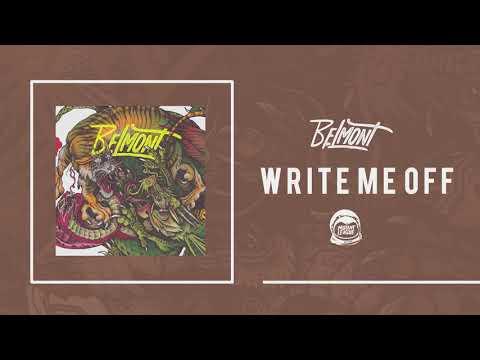 Belmont - Write Me Off