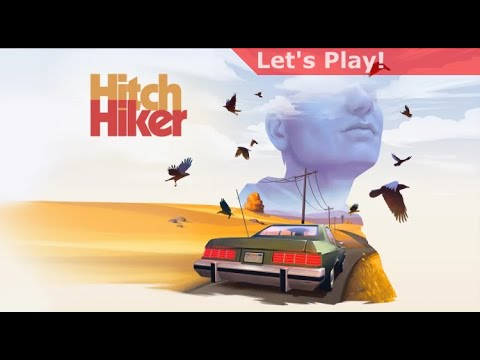 Let's Play: Hitchhiker - A Mystery Game |