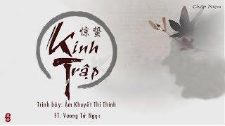 [Vietsub + Pinyin] Kinh Trập - Âm Khuyết Thi Thính (ft. Vương Tử Ngọc) || 惊蛰 - 音阙诗听 (feat. 王梓钰)