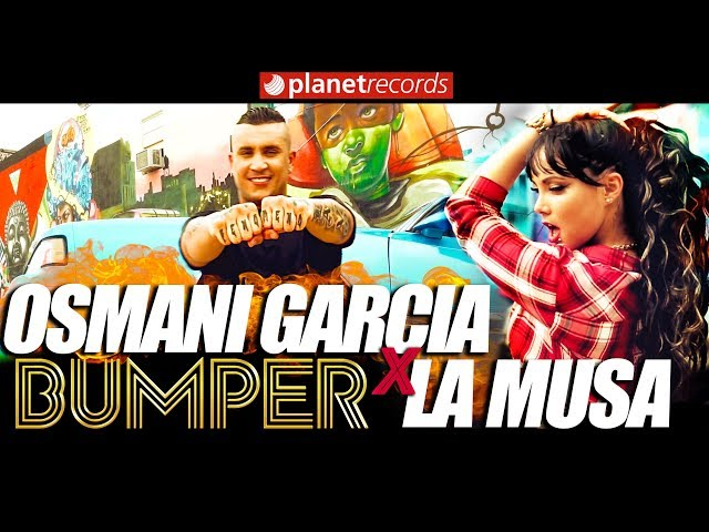 OSMANI GARCIA & LA MUSA - Bumper (Official Video 4K by Jorge Arroyo) Cubaton Reggaeton 2018