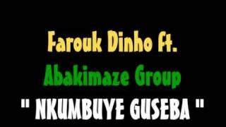 Farouk Ft Abakimaze Group Nkumbuye Guseba