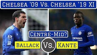 Chelsea 2009 vs Chelsea 2019 Combined XI