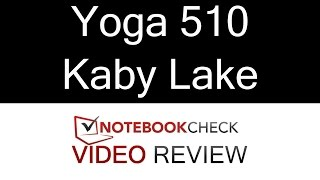 Lenovo Yoga 510 convertible review and tests. Kaby Lake 2016 - 2017