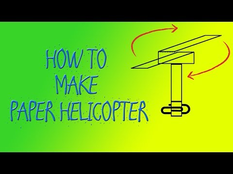 HOW TO MAKE PAPER HELICOPTER