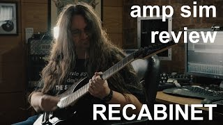Next Generation Guitar Amp Sim Review - RECABINET
