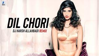 Dil Chori (Remix) - DJ Harsh Allahbadi | Yo Yo Honey Singh | Hans Raj Hans | Sonu Ke Titu Ki Sweety