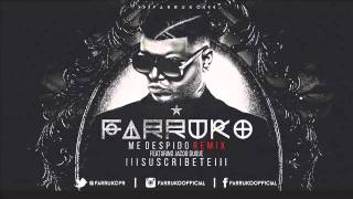 Farruko Ft Duque - Me Despido