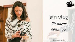 #11 VLOG | 24 HORAS CONMIGO