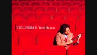 "from""ViolinismⅡ"" Vn 葉加瀬太郎(Hakase Taro) Pf 榊原大(Sakakibara Da..."