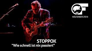 STOPPOK - Wie schnell ist nix passiert (live durch den Welterbefilter)