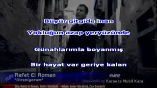 DIRENIYORUM RAFET ELROMAN