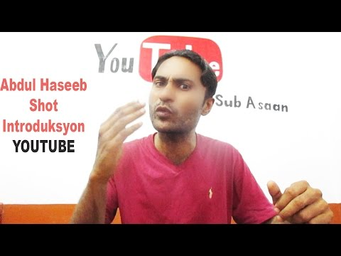 Youtube Shot Introduction By Abdul Haseeb (sub asaan)