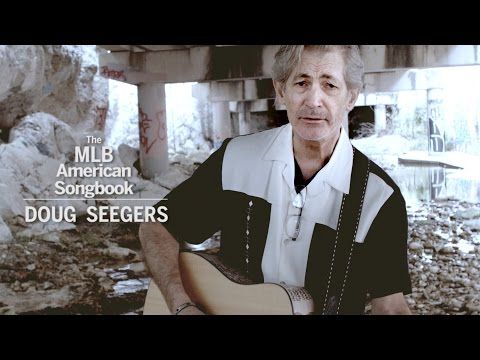 The MLB American Songbook: Doug Seegers