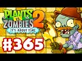 Plants vs  Zombies 2  It s About Time   Gameplay Walkthrough Part 365   Lost City Part 1  iOS