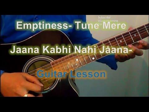 Learn Guitar Emptiness Tune Mere Jaana Very Easy Beginner Guitar