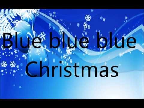 blue christmas by elvis presley lyrics on screen - Blue Christmas Elvis Presley Lyrics